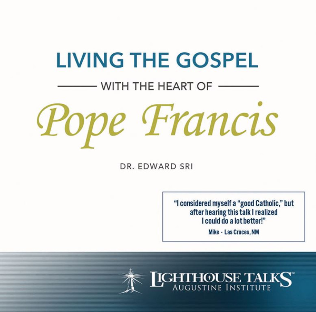 Living the Gospel with the Heart of Pope Francis