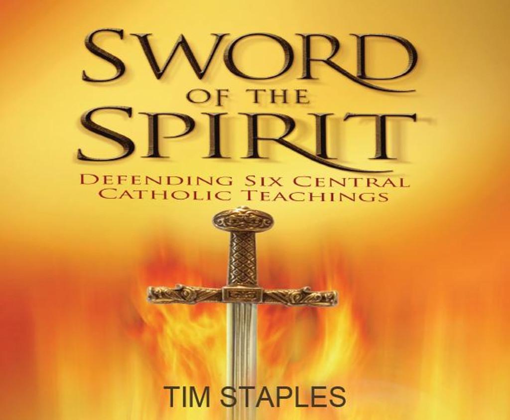 Sword of the Spirit - Tim Staples - Catholic Answers (6 CD Set)
