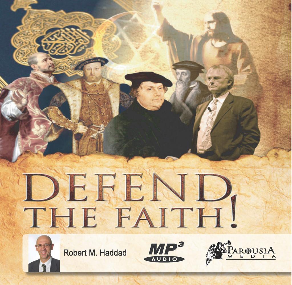 Defend the Faith! - Complete Audio Book (MP3 DISC)