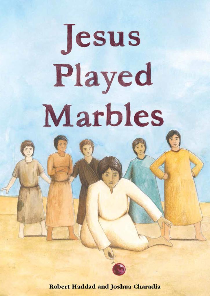 Jesus Played Marbles - Children's Book