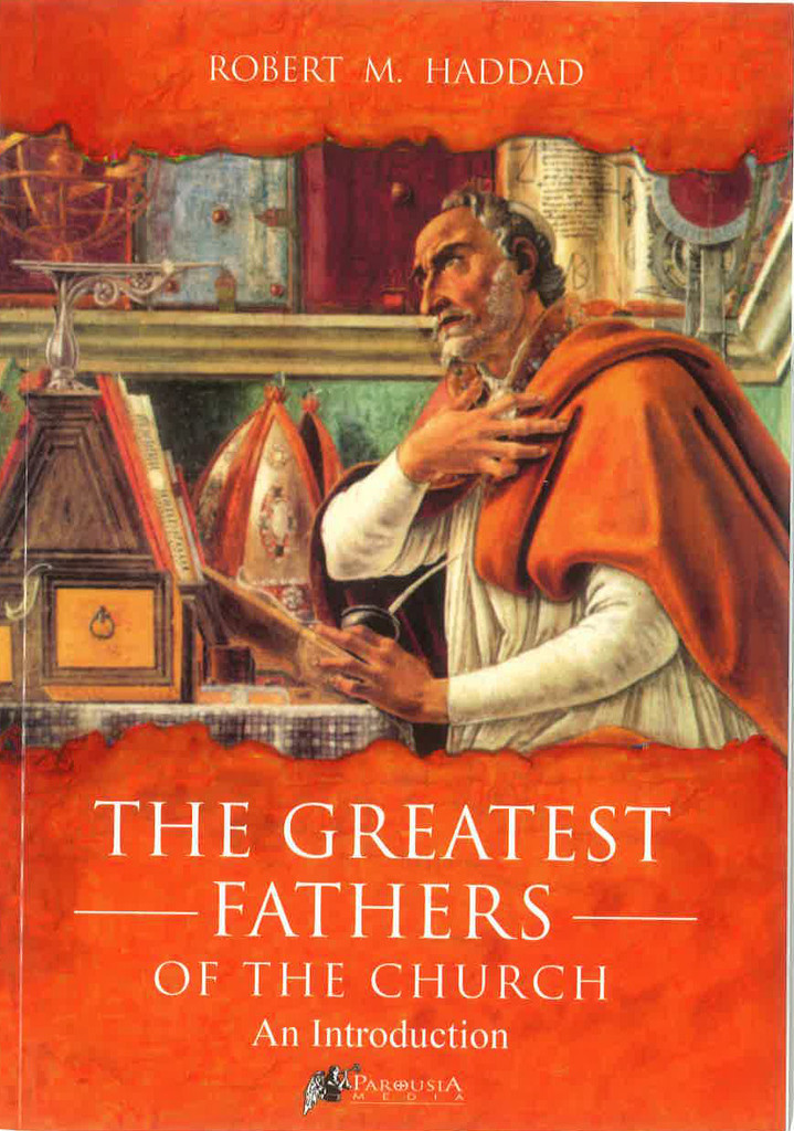 The Greatest Fathers of the Church