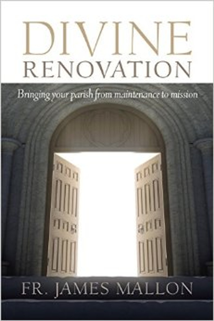 Divine Renovation: From a Maintenance to a Missional Parish (Paperback)