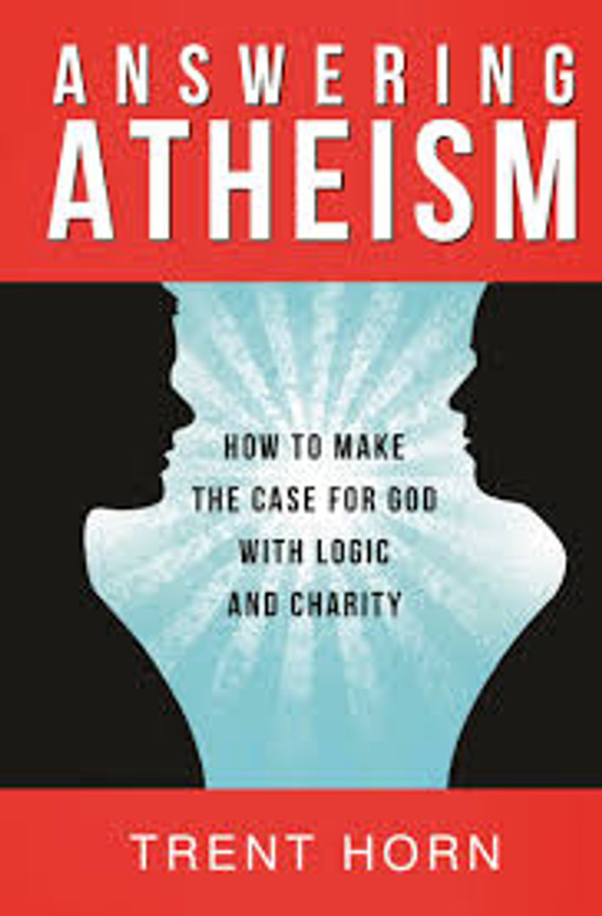 Answering Atheism - Trent Horn - Catholic Answers (Paperback)