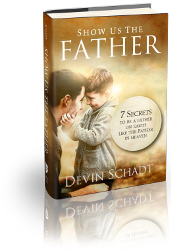 Show Us the Father - Devin Schadt - Totus Tuus Press (Paperback)