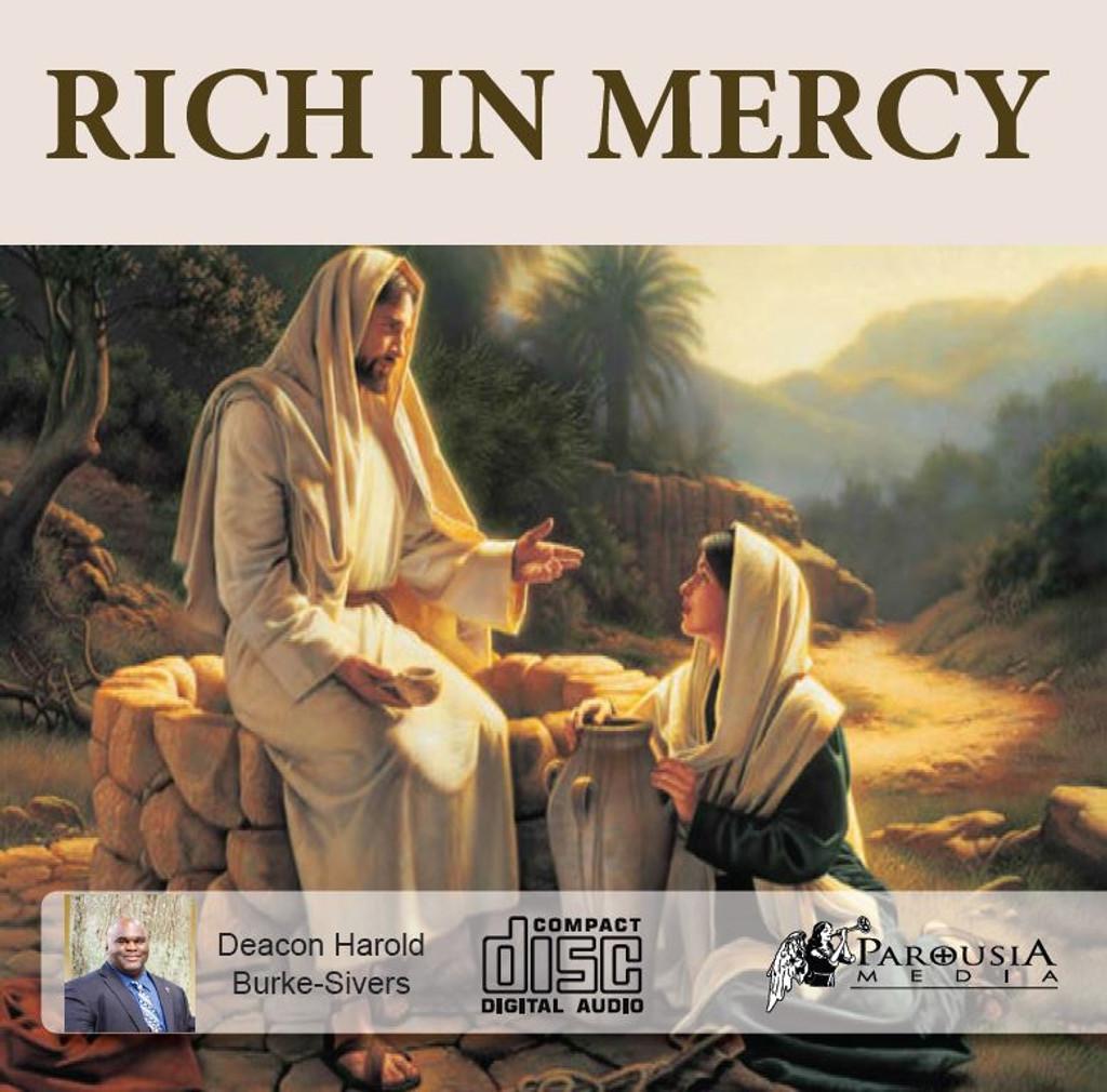 Rich in Mercy - Deacon Harold Burke-Sivers (CD)