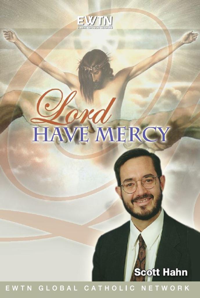 Lord Have Mercy - Dr. Scott Hahn - EWTN (4 DVD Set)