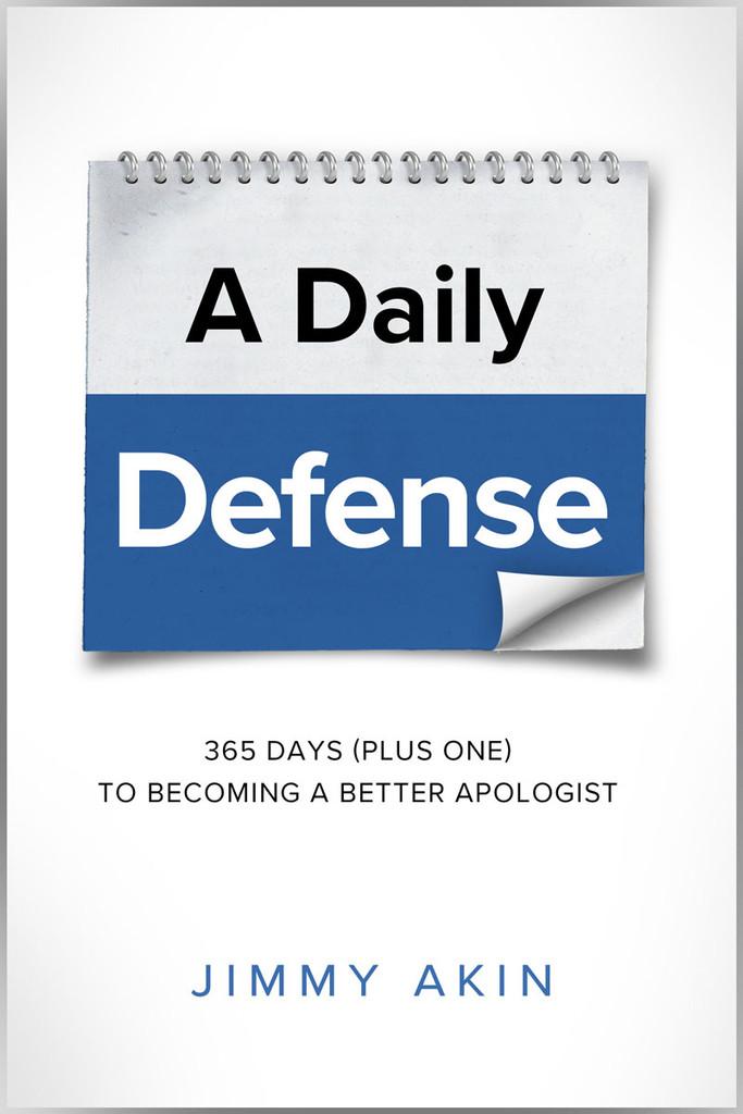 A Daily Defense - Jimmy Akin - Catholic Answers (Paperback)