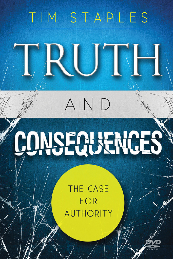 Truth and Consequences - Tim Staples - Catholic Answers (DVD)