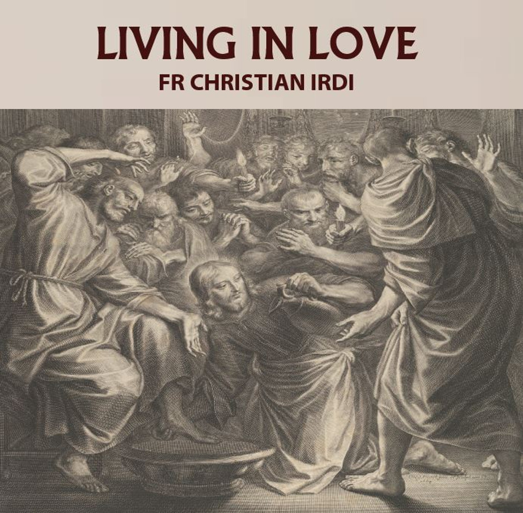 Living In Love - Fr Christian Irdi - Evangelization Australia (CD)