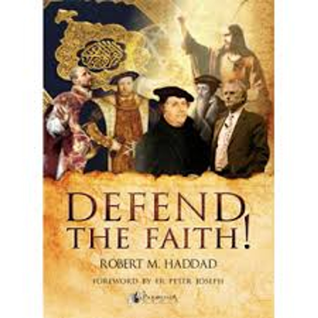Defend the Faith! - Robert M. Haddad (E-book)