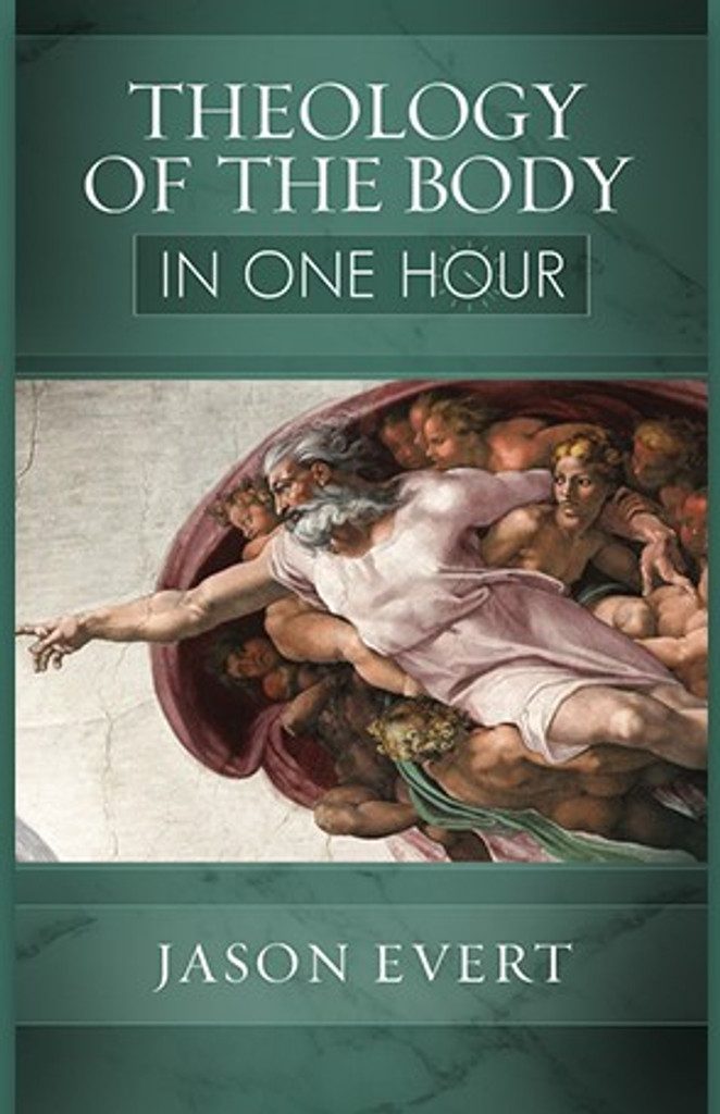 Theology of the Body in One Hour - Jason Evert - Chastity Project (Paperback)
