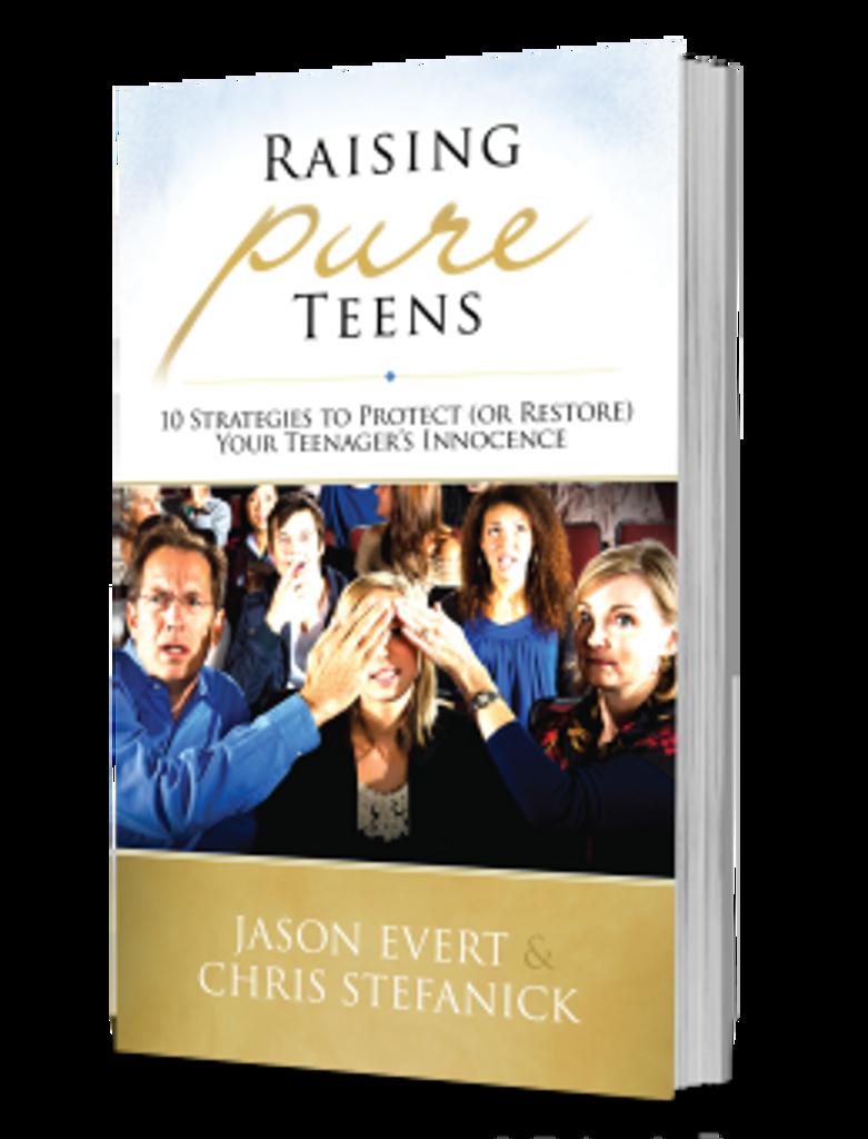 Raising Pure Teens - Jason Evert/Chris Stefanick - Chastity Project (Paperback)