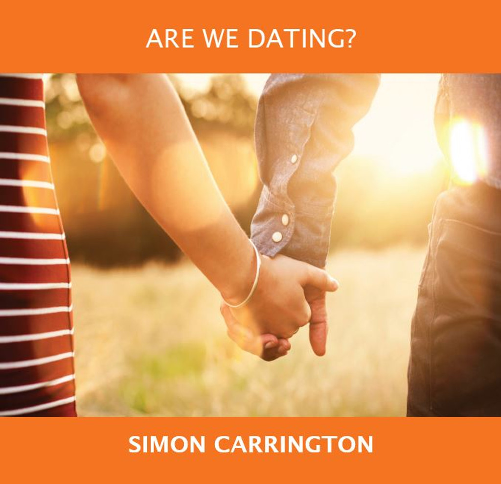 Are We Dating? - Simon Carrington - Fire Up Ministries (MP3)
