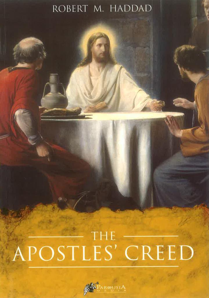 The Apostle's Creed - Robert M. Haddad (E-book)