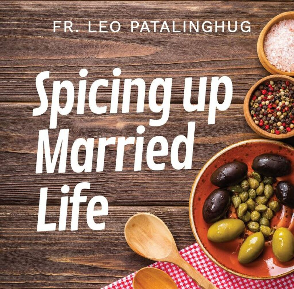 Spicing Up Married Life - Fr Leo Patalinghug (CD)