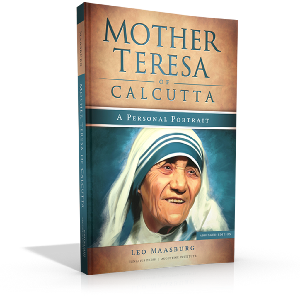 Mother Mother Teresa of Calcutta: A Personal Portrait - Fr Leo Maasburg - Augustine Institute (Paperback)