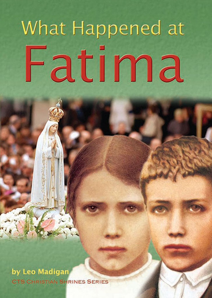 What Happened at Fatima - catholic Truth Society (Booklet)