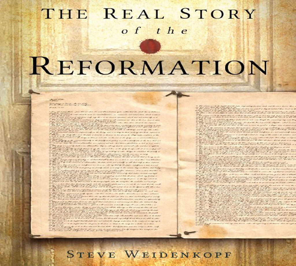 The Real Story of the Reformation - Steve Weidenkopf - Catholic Answers (2 CD Set)