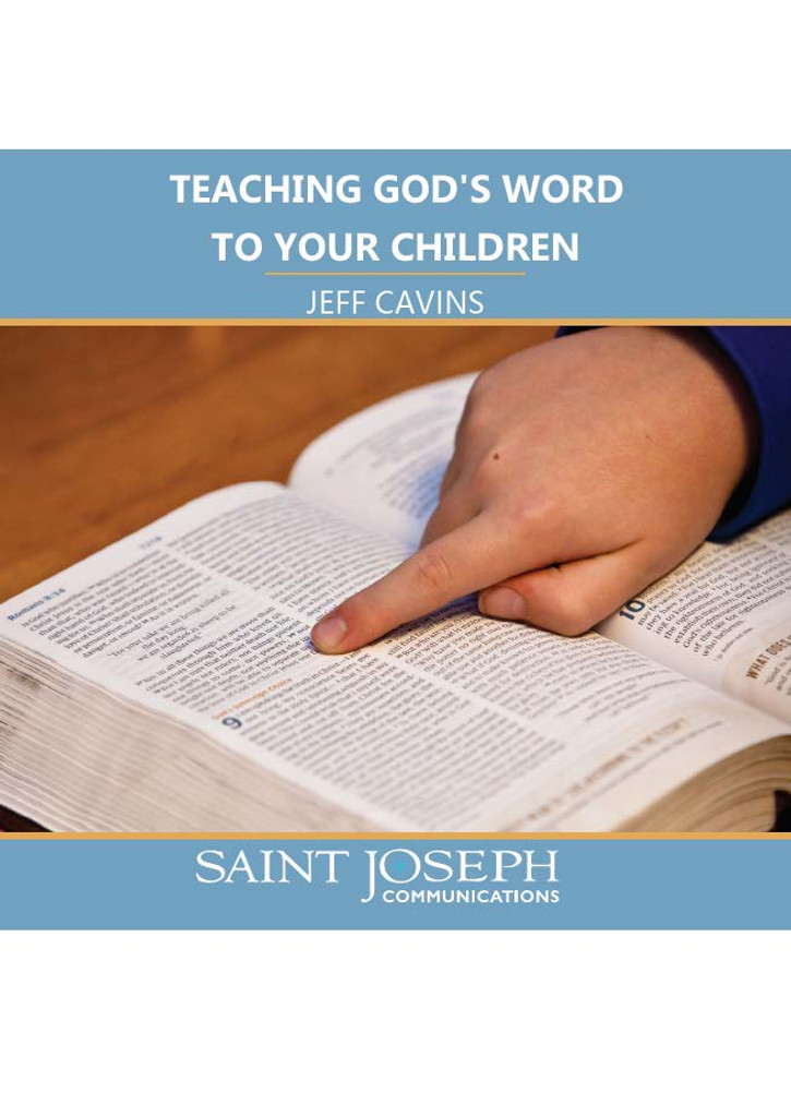 Teaching God's Word to Your Children - Jeff Cavins - St Joseph Communications (CD)