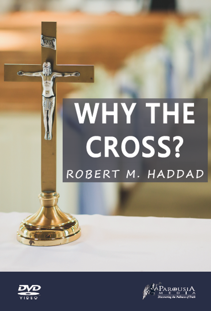 Why The Cross - Robert. M. Haddad - Guardians (DVD)