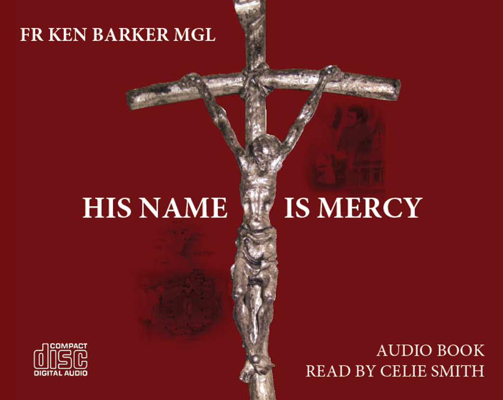 His Name is Mercy (Audiobook) - Fr Ken Barker MGL - Modotti Press (MP3)