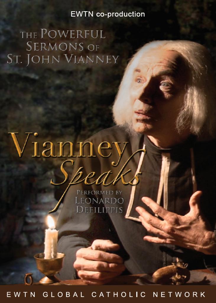 Vianney Speaks - EWTN (DVD)