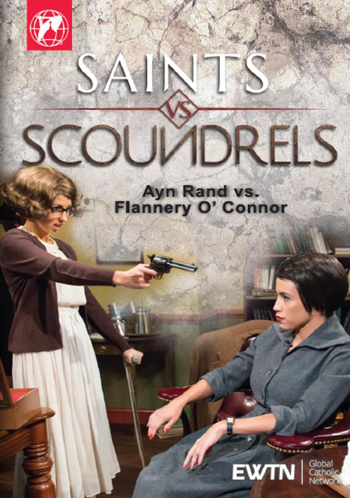 Saints vs Scoundrels: Ayn Rand vs Flannery O'Connor - EWTN (DVD)