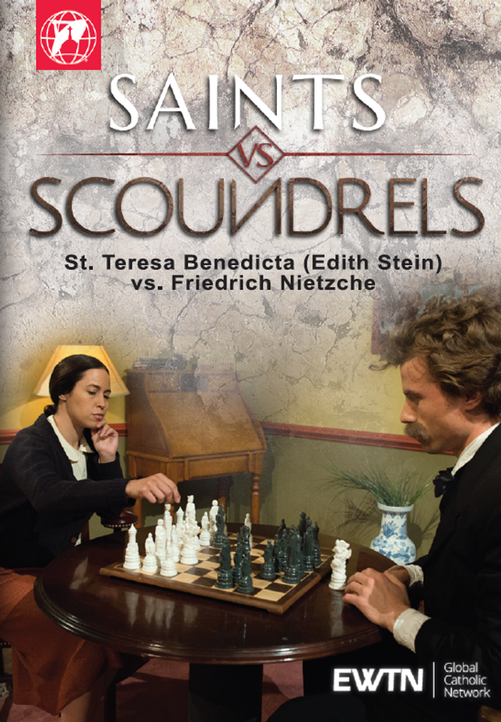 Saints vs Scoundrels: St Teresa Benedicta (Edith Stein) vs Friedrich Nietzche - EWTN (DVD)