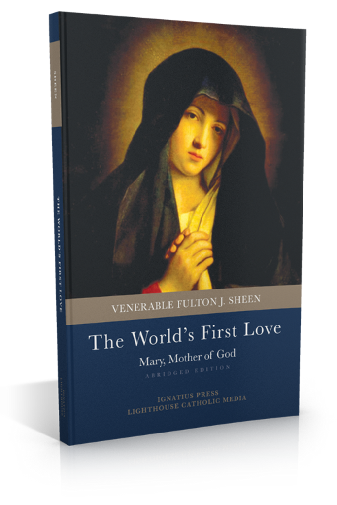 The World's First Love: Mary Mother of God (Abridged Edition) - Venerable Fulton J. Sheen (Paperback)