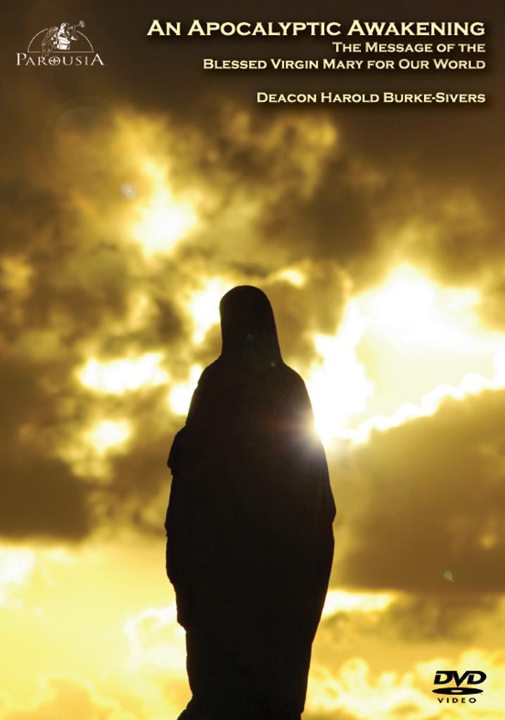 An Apocalyptic Awakening - Deacon Harold Burke-Sivers (DVD)