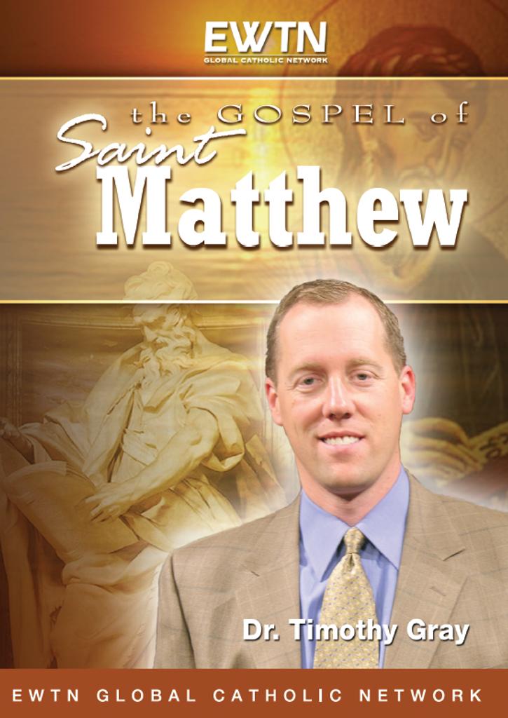 The Gospel of Matthew - Dr Timothy Gray - EWTN (4 DVD Set)