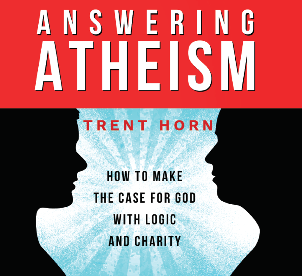 Answering Atheism - Trent Horn - Catholic Answers (2 CD Set)