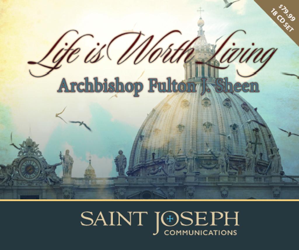 Life is Worth Living - Archbishop Fulton Sheen - St Joseph Communication (18 CD Set)
