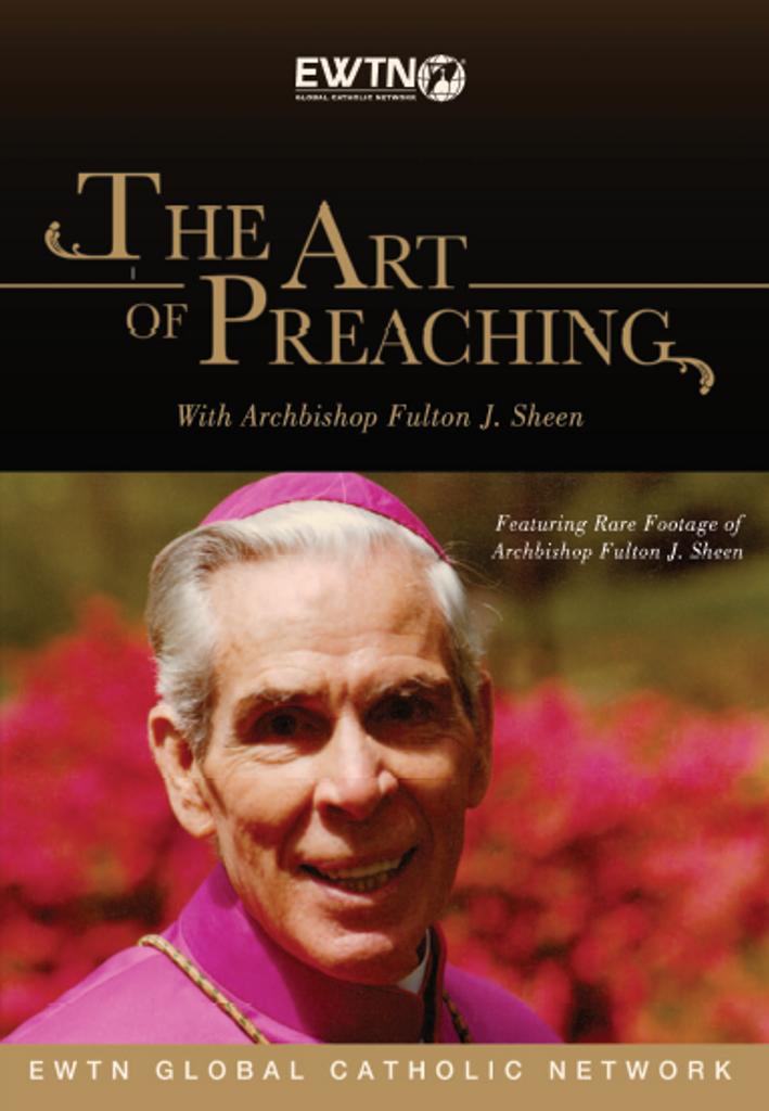 The Art of Preaching - with Archbishop Fulton Sheen - EWTN (DVD)