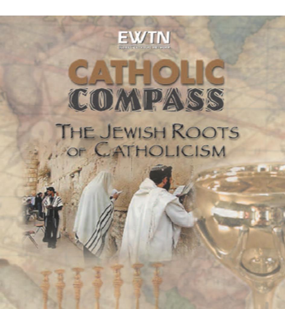 The Jewish Roots of Catholicism - Bob Fishman - EWTN (2 DVD Set)