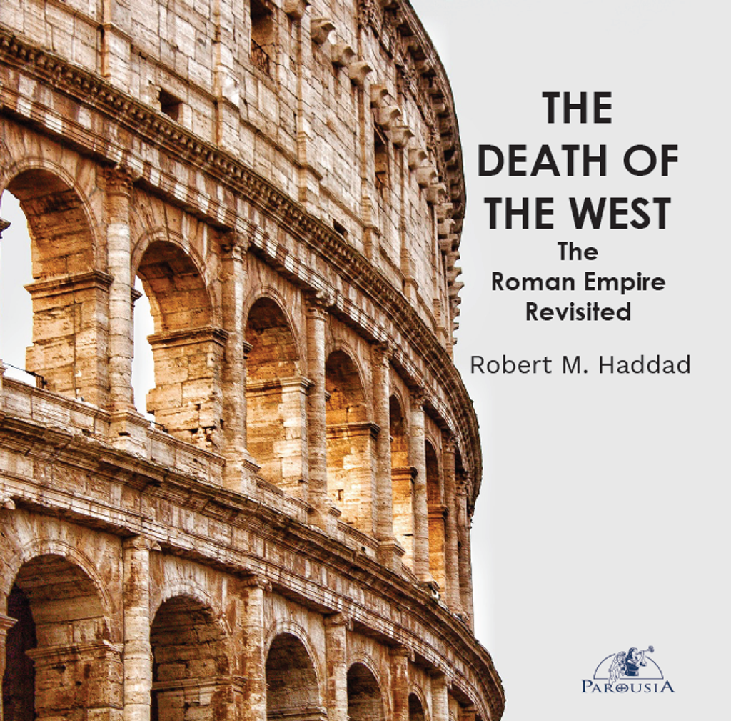 The Death of the West: The Roman Empire Revisited - Robert M. Haddad (CD)