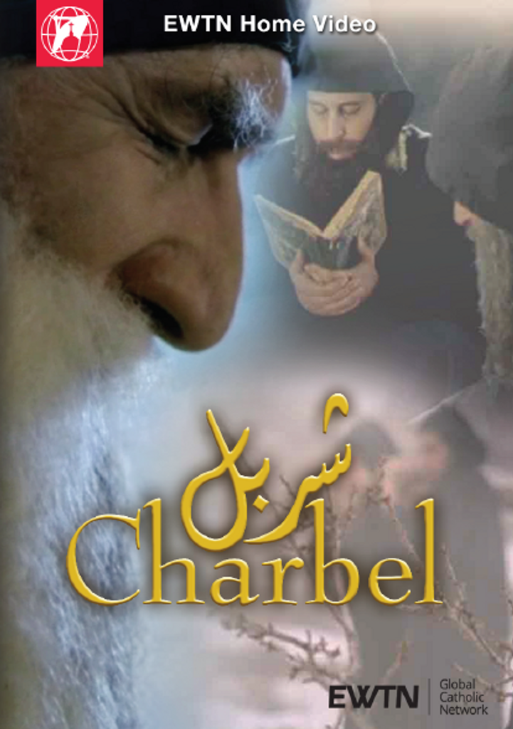 Charbel - EWTN Home Video (DVD)