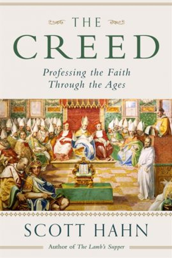 The Creed: Professing the Faith through the Ages - Dr Scott Hahn - Emmaus Road (Paperback)
