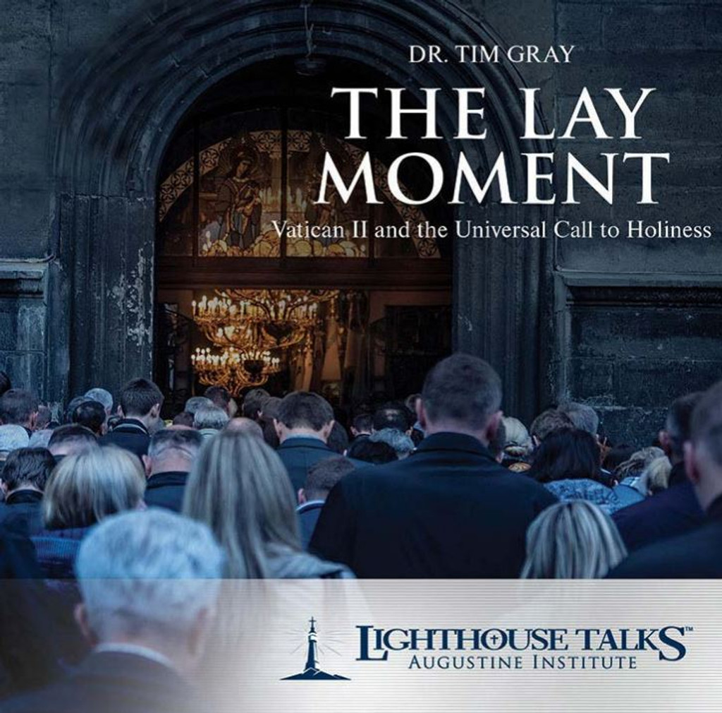 The Lay Moment - Dr Tim Gray - Lighthouse Talks (CD)
