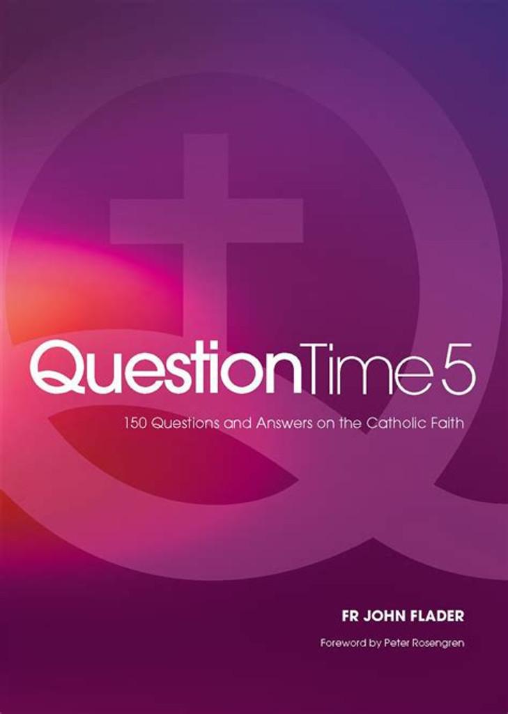 Question Time 5 -  Fr John Flader - Connor Court Publishing (Paperback)