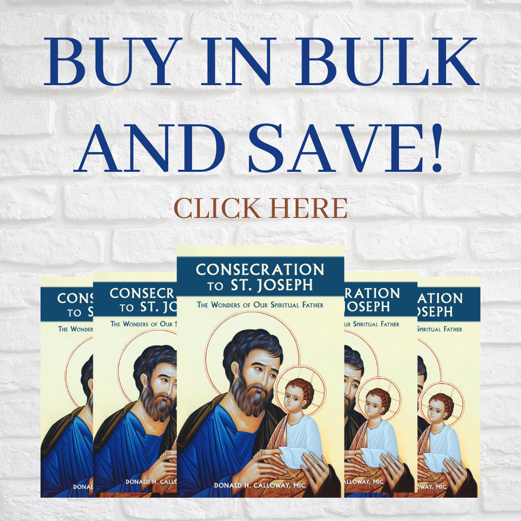 **BULK BUY SPECIAL** Consecration to St. Joseph: The Wonders of Our Spiritual Father - Fr Donald H. Calloway, MIC - Marian Press (Paperback)