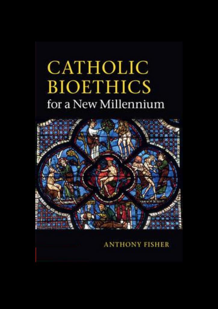 Catholic Bioethics for a New Millennium - Anthony Fisher - Cambridge University Press (Paperback)