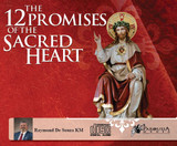 The 12 Promises of the Sacred Heart - Raymond de Souza (12 CD Set)