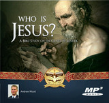 Who is Jesus? A Bible Study on the Gospel of Mark MP3
