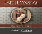 Faith Works: Bible Study on the Letter of Saint James - Dr. Scott Hahn - St Joseph Communications (6 CD Set)