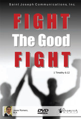 Fight the Good Fight - Jesse Romero - St Joseph Communications (DVD)