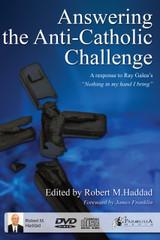 Answering the Anti-Catholic Challenge  - DVD