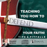 Teaching You How to Defend Your Faith - Tips and Pitfalls