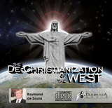 The De-Christianization of the West - Raymond de Souza, KM (CD)