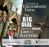 Living A Eucharistic Faith - Deacon Harold Burke-Sivers (CD)